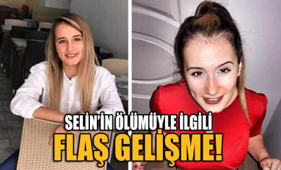 Selin'in ölümüyle ilgili 6 kişi daha gözaltına alındı