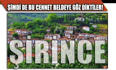 Şimdi de cennet köşesi Şirince'ye göz diktiler! AKP'li meclis üyesi bile isyan etti