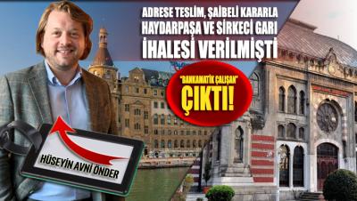 SKANDAL!.. Gar ihalesini alan Hüseyin Avni Önder 'bankamatik çalışan' çıktı