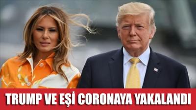 SON DAKİKA... ABD Başkanı Trump ve eşi Melania corona virüsüne yakalandı