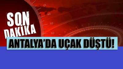 SON DAKİKA... Antalya'da tek motorlu uçak karpuz tarlasına düştü