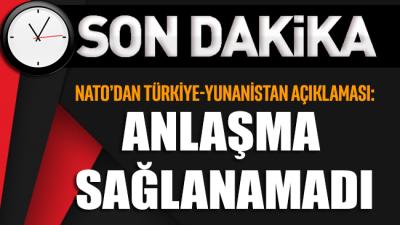 SON DAKİKA... NATO'dan Türkiye-Yunanistan açıklaması: Anlaşma sağlanamadı