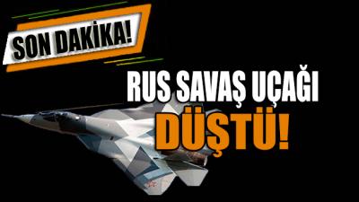 Son dakika… Rus savaş uçağı düştü!