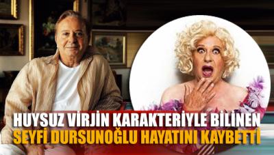 SON DAKİKA... Seyfi Dursunoğlu hayatını kaybetti