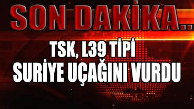 SON DAKİKA... Türk Silahlı Kuvvetleri, Suriye uçağını vurdu