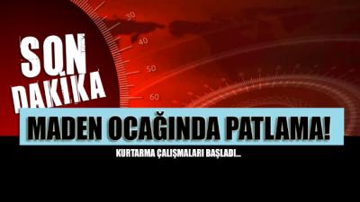 SON DAKİKA... Zonguldak'ta maden ocağında patlama meydana geldi