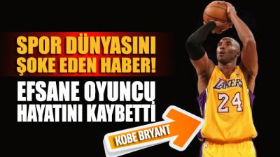 Spor dünyasını yasa boğan haber: Efsane oyuncu Kobe Bryant hayatını kaybetti