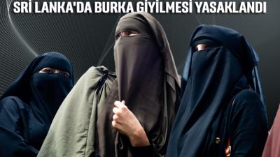 Sri Lanka'da burka giyilmesi yasaklandı