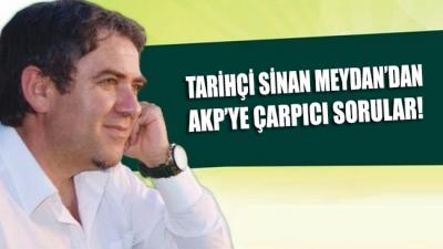 Tarihçi Sinan Meydan, AKP'li Ömer Çelik'in 'lanetleme' skandalını yumuşatma çabasına sorularla yanıt verdi!