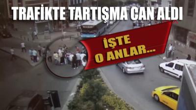 Trafikteki tartışmanın ardından öldüren yumruk kamerada