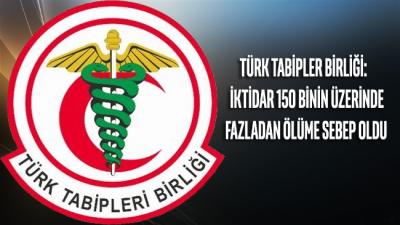 Türk Tabipler Birliği: İktidar 150 binin üzerinde fazladan ölüme sebep oldu