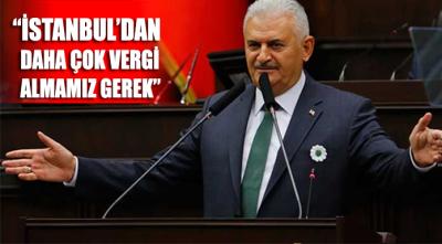 Yıldırım: İstanbul'dan daha çok vergi almamız gerekir