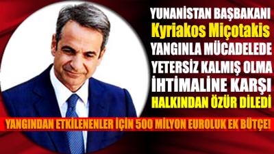 Yunanistan Başbakanı Miçotakis halkından özür diledi
