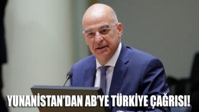 Yunanistan'tan AB'ye Türkiye çağrısı: Gümrük birliğini askıya alın